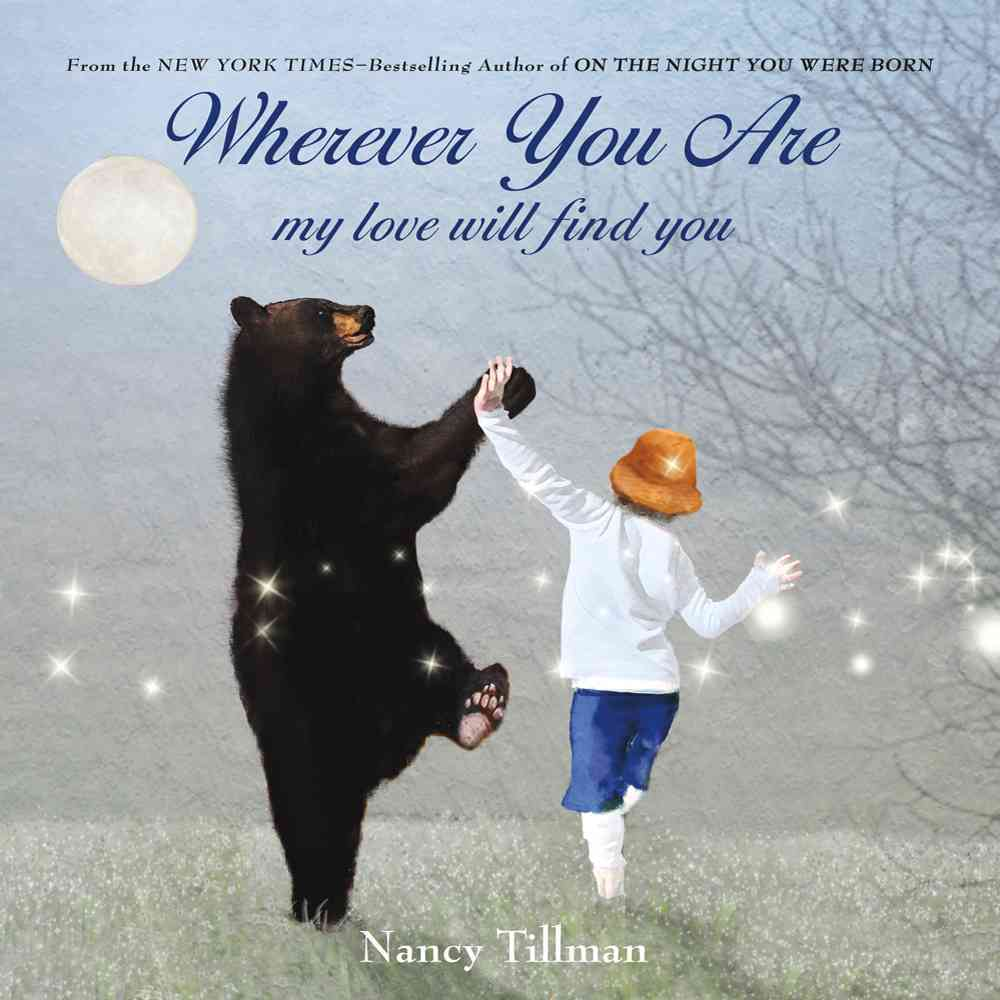 Wherever You Are By Tillman, Nancy